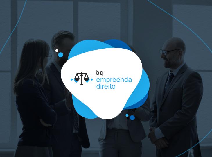 Empreenda Direito: o apoio da BQ aos empreendedores da área jurídica